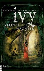 Ivy   Steinerne W  chter PDF
