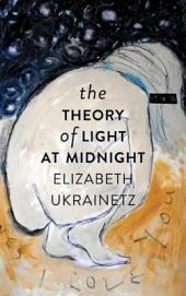 Theory of Light at Midnight