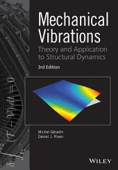 Mechanical Vibrations: Theory and Application to Structural Dynamics, Edition 3