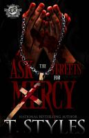Ask The Streets For Mercy  The Cartel Publications Presents  PDF