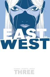 East Of West, Vol. 3: There Is No Us, Volume 1