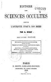Histoire des sciences occultes: depuis l'antiquité jusqu'à nos jours