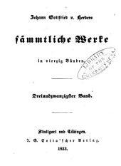 Johann Gottfried v. Herder's sämmtliche Werke in vierzig Bänden: Bände 23-24