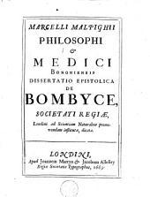 Dissertatio epistolica de bombyce. - Londini, Martyn 1669