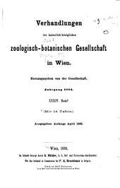 Verhandlungen der Kaiserlich-Königlichen Zoologisch-Botanischen Gesellschaft in Wien: Band 34