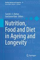 Nutrition  Food and Diet in Ageing and Longevity PDF