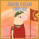 Julius Caesar Unicorn