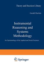 Instrumental Reasoning and Systems Methodology