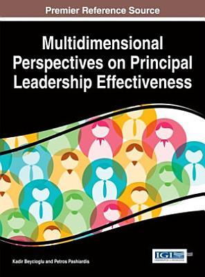 Multidimensional Perspectives on Principal Leadership Effectiveness PDF