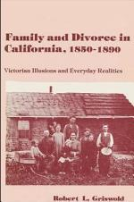 Family and Divorce in California, 1850-1890