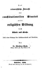 Das reinmenschliche Interesse des constitutionellen Staates an der religiösen Bildung durch Schule und Kirche