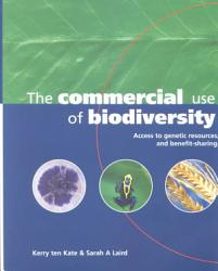 The Commercial Use Of Biodiversity Book PDF