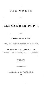 The Works of Alexander Pope: With a Memoir of the Author, Notes, and Critical Notices on Each Poem, Volume 4