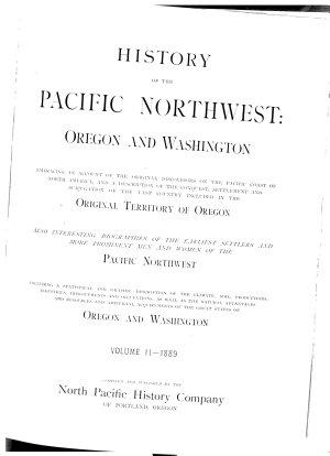 History of the Pacific Northwest  Oregon and Washington