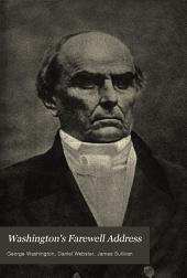 Washington's Farewell Address: Webster's Bunker Hill Oration