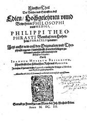 Bücher und Schriften: Adiunctus est Index rerum et verborum accuratiß. et copiosissimus. In diesem Theil vnd dessen Appendice werden die Bücher ad Medicinam Physicam gehörig begrieffen, Band 5
