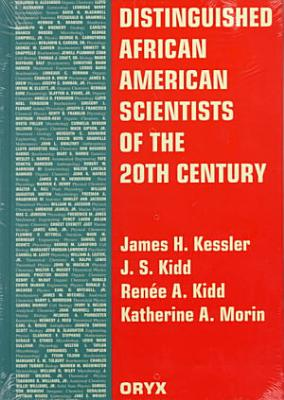Distinguished African American Scientists of the 20th Century PDF