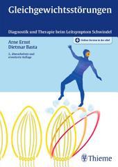 Gleichgewichtsstörungen: Diagnostik und Therapie beim Leitsymptom Schwindel, Ausgabe 2