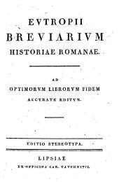 Eutropii Breviarium historiæ Romanae. Ed. stereotypa