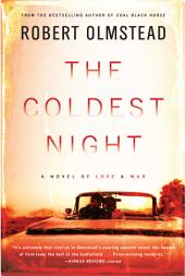 The Coldest Night: A Novel