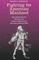 Fighting for American Manhood PDF