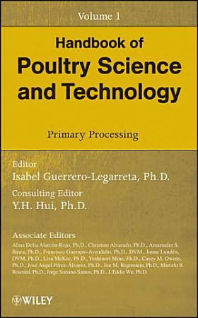 Handbook of Poultry Science and Technology  Primary Processing PDF