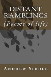 Distant Ramblings: Poems of Life