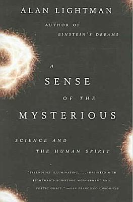 A Sense of the Mysterious