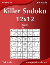 Killer Sudoku 12x12 - Facile - Volume 14 - 276 Puzzle