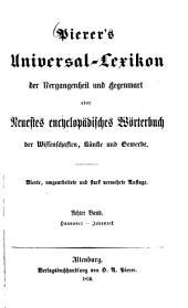 Pierer's Universal-Lexikon der Vergangenheit und Gegenwart oder neuestes encyclopädisches Wörterbuch der Wissenschaften, Künste und Gewerbe: Hannover - Johannek, Band 8