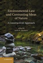 Environmental Law and Contrasting Ideas of Nature