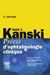 Précis d'ophtalmologie clinique: Édition 2
