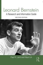 Leonard Bernstein: A Guide to Research, Edition 2