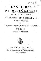 Las obras de Hippocrates mas selectas: Volumen 1