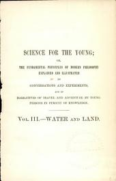 Science for the Young: Water and land