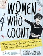 Women Who Count: Honoring African American Women Mathematicians