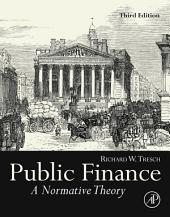 Public Finance: A Normative Theory, Edition 3