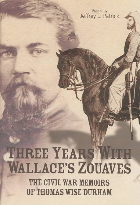 Three Years with Wallace's Zouaves