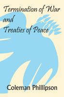 Termination of War and Treaties of Peace PDF