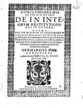 Conclusiones has ex tit. FF. C. et Dec. de in integrum restitutionibus in genere