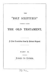 The holy Bible, tr. from the original texts. [Based on a collation of the Germ. and Fr. versions of J.N. Darby and revised in part by him]: Part 2