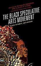The Black Speculative Arts Movement PDF