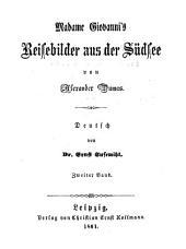 Madame Giovannis Reisebilder aus der Südsee von Alexander Dumas: Deutsch von Ernst Susemihl, Band 2