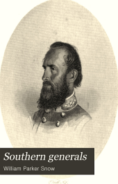 Southern Generals, Their Lives and Campaigns