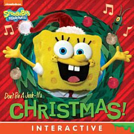Don T Be A Jerk   It S Christmas   SpongeBob SquarePants