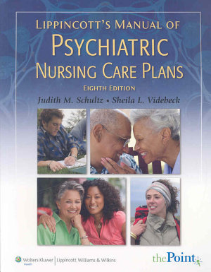 Lippincott s Manual of Psychiatric Nursing Care Plans