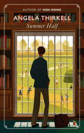 Summer Half: A Virago Modern Classic