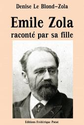 Emile Zola raconté par sa fille