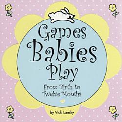Games Babies Play Book PDF