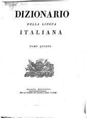 Dizionario della lingua italiana: Volume 5